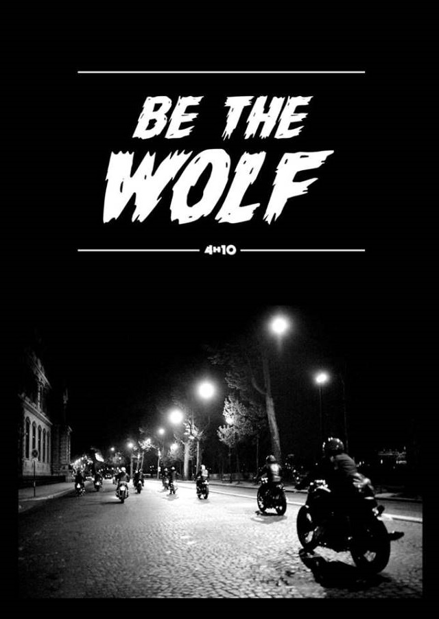 """affiche """"be the wolf"""" 4h10.com"""