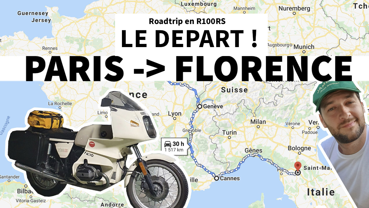 ROADTRIP : Aller de Paris à Florence en BMW R100RS – EP.01
