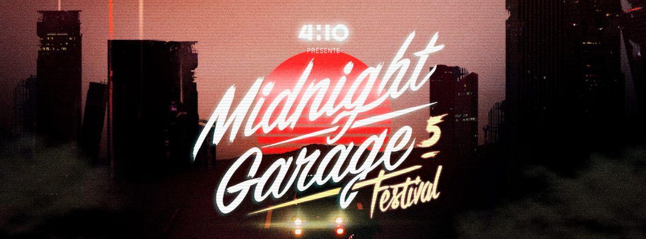Midnight Garage Festival 5 : Toutes les infos !